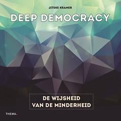 Sandra Bouckaert Deep Democracy: Boek Deep Democracy, de wijsheid van de minderheid